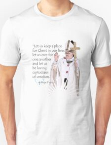 Pope Francis Quote T-Shirt
