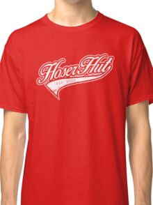 Hoser Hut_White Classic T-Shirt