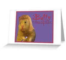 Buffy the Hampire Slayer Greeting Card