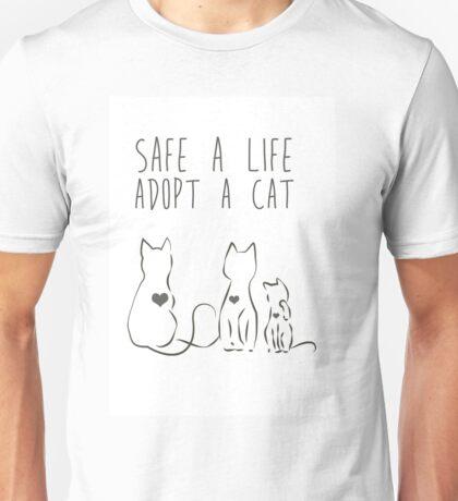 SAFE A LIFE, ADOPT A CAT Unisex T-Shirt