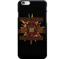 Taste The Old Blood iPhone Case/Skin