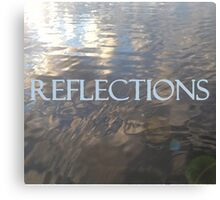 REFLECTIONS - Digital Oil Painting Canvas Print