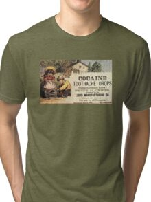 Cocaine Toothache Drops Tri-blend T-Shirt