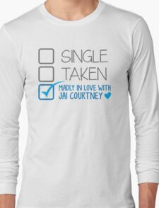 SINGLE TAKEN Madly in love with Jai Courtney Long Sleeve T-Shirt