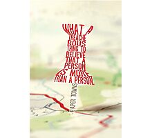 More than a person Typography (Paper Towns 3 of 7) Photographic Print
