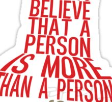 More than a person Typography (Paper Towns 3 of 7) Sticker