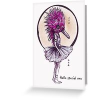 Ballechidna - Hello Special One Greeting Card