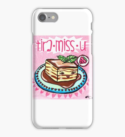 Tira-Miss-U iPhone Case/Skin