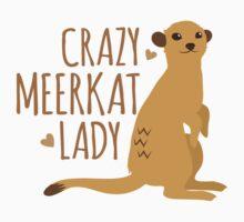 Crazy Meerkat Lady One Piece - Short Sleeve