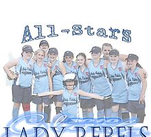 Lady Rebels- All Stars 2 by Linda Costello Hinchey