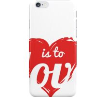 TO ARMY LOVE IS TO LOVE iPhone Case/Skin