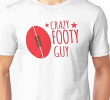 Crazy AFL Guy with Afl football Unisex T-Shirt