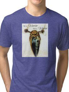 Be a Warrior Not a Worrier Ooak Designed Orthoceras Nymph-ish Goddess Tri-blend T-Shirt