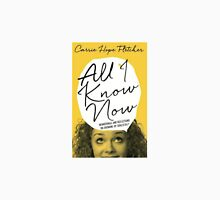 Carrie Hope Fletcher - All I Know Now Unisex T-Shirt