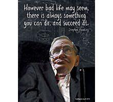 Hawking Talking Photographic Print