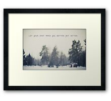 let your past make you better not bitter Framed Print