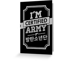 Certified BTS ARMY Greeting Card