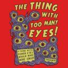 Too Many Eyes by jarhumor