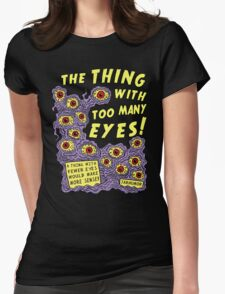 Too Many Eyes Womens Fitted T-Shirt