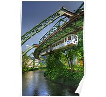 Monorail in Wuppertal in mild HDR Poster