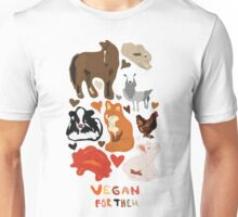 Vegan for the animals Unisex T-Shirt