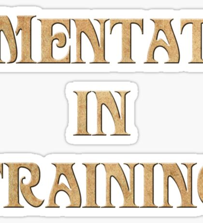 Mentat In Training Sticker