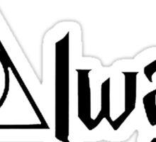 Always - Snape Sticker