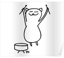 Cat gives a drum solo Poster