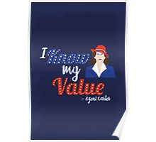"""""""I know my value"""" - Agent Carter Poster"""