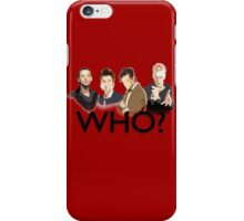 Dr. Who? iPhone Case/Skin
