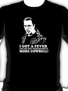 More Cowbell Tshirt 2 T-Shirt