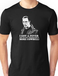 More Cowbell Tshirt 2 Unisex T-Shirt