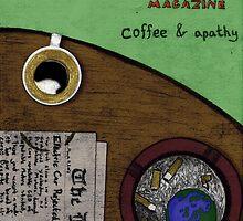 Coffee & Apathy by Jean-Paul Savoie