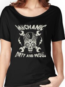 Mechanic - Dirty and Proud Vintage Design Women's Relaxed Fit T-Shirt