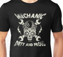 Mechanic - Dirty and Proud Vintage Design Unisex T-Shirt