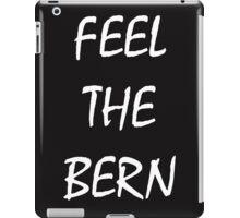 Feel The Bern - Black iPad Case/Skin