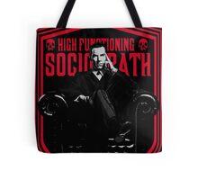 High Functioning Sociopath Tote Bag