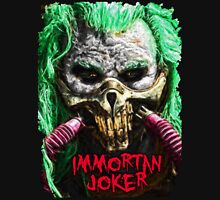 Immortan Joker Unisex T-Shirt