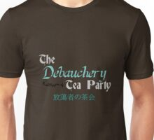 Debauchery Tea Party Unisex T-Shirt