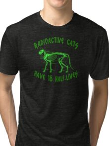Radioactive Cats Tri-blend T-Shirt
