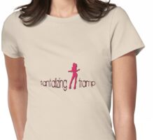 tantalizing tramp Womens Fitted T-Shirt