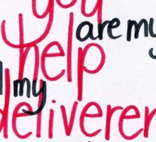 Psalm 70: Help & Deliverer Sticker