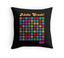 Adobe Crush! Throw Pillow