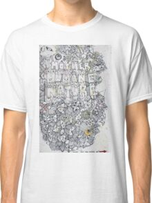 MOTHER HUMANE NATURE - LARGE FORMAT Classic T-Shirt