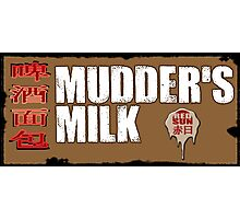 Mudder's Milk Photographic Print