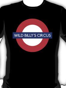 Wild Billys Circus Metro Underground Station T-Shirt