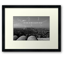 Be Awesome instead Framed Print