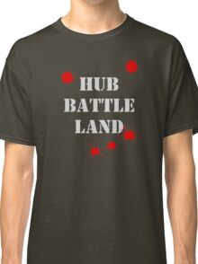 Hub Battle Land Classic T-Shirt