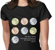 Influence The World Womens Fitted T-Shirt