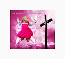 CHILDREN ARE A GIFT FROM THE LORD..ANGELIC BABY RIVEN WITH DOVE AND CROSS..PILLOW -TOTE BAG- PICTURE..ECT Unisex T-Shirt